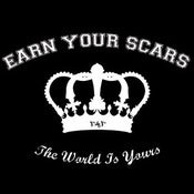 Image of Earn Your Scars - The World Is Yours