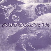Image of ONE THIN DIME - Automatic (7&quot;)