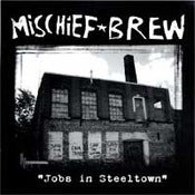 "Image of Mischief Brew - ""Jobs In Steeltown"" 7"""