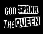Image of GOD SPANK THE QUEEN JUBILEE EDITION T SHIRTS