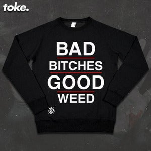 Image of Toke - Bad Bitches TYPE - Sweatshirt
