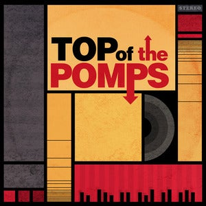 Image of The Pomps - Top of The Pomps CD