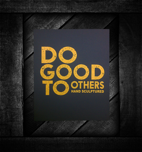 Image of DO GOOD TO OTHERS (PRINT)