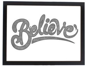 Image of BELIEVE (PRINT)