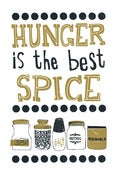 Image of Hunger Is The Best Spice - Tea Towel