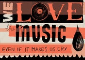 Image of We Love The Music - Illustration