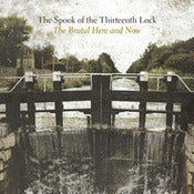 "Image of The Spook of the Thirteenth Lock - ""The Brutal Here and Now"""