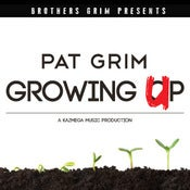 Image of Pat Grim - Growing Up