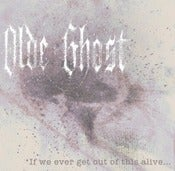 Image of &quot;If We Ever Get Out of This Alive...&quot; EP