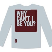 Image of SST 002 – Why Can't I Be You? – Longsleeve