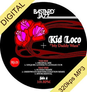 Image of Kid Loco - My Daddy Waza Digi-12""