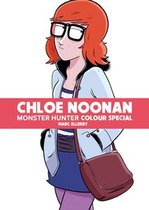 Image of Chloe Noonan: Monster Hunter #4 - Colour Special