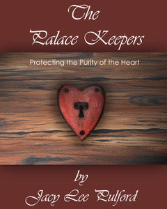 Image of Paperback / The Palace Keepers, Protecting the Purity of the Heart
