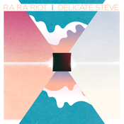 Image of RA RA RIOT &amp; DELICATE STEVE