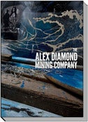 Image of The Alex Diamond Mining Company (Book 2012)