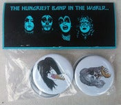 Image of The Hungriest Band In The World Button Pack