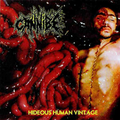 Image of CANNIBE &quot;Hideous Human Vintage&quot; CD