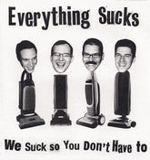 "Image of Everything Sucks - We Suck So You Don't Have To - Flexi 7"" /250"