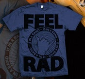 Image of Feel Rad (Indigo Blue)