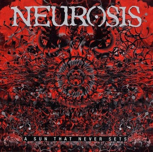 Image of Neurosis - A Sun That Never Sets CD