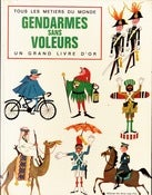 Image of Gendarmes Sans Voleurs - Richard Erdoes - 1969