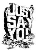 Image of JUST SAY YO! #3