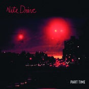 Image of **Sold Out** Part Time | NIGHT DRIVE | 7inch | $9