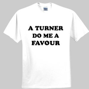 Image of Do Me A Favour Tee