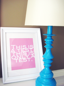 "Image of ""This is a Test"" Art Print"