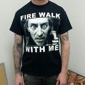 Image of &quot;FIRE WALK WITH ME&quot; SHIRT