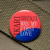 Image of Shinji was my first love button
