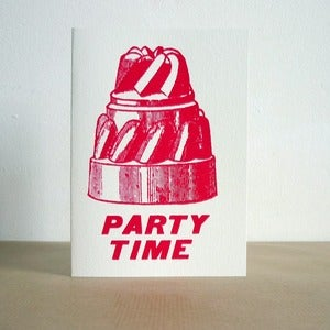 Image of Party time greeting card