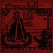 Image of GRAVEHILL - Practioners Of Fell Sorcery LP
