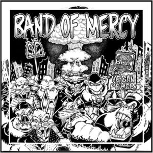 "Image of BAND OF MERCY ""Vegan Power"" 7 inch"