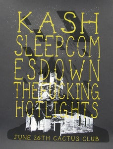 Image of Kash/sleepcomesdown?The Fucking Hotlights poster
