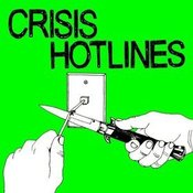 Image of CRISIS HOTLINES  A.R.T.I.F.I.C.I.A.L 7&quot;