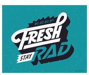 Image of Keep Fresh Stay Rad &lt;br&gt;&lt;span class=&quot;by&quot;&gt;by &lt;/span&gt;&lt;/br&gt;&lt;span class=&quot;author&quot;&gt;Erik Marinovich&lt;/span&gt;