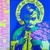 Image of MY LIFE WITH THE THRILL KILL KULT-Kooler Than Jesus 12&quot; Vinyl/ Original