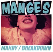 "Image of Manges ""Mandy/Breakdown"" 7"""