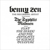 Image of Benny Zen - Tony The Hindu And The Advocates Of Science & Culture