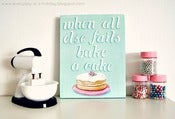 Image of when all else fails bake a cake mini plaque 5x7