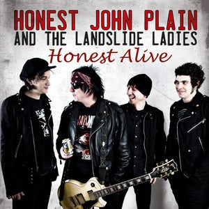 Image of Honest John Plain And The Landslide Ladies - Honest Alive