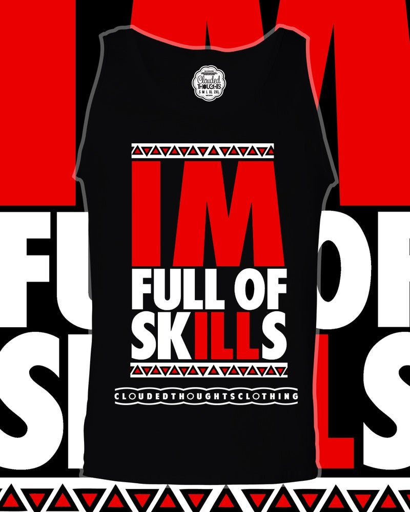 Image of full of skILLs Tank