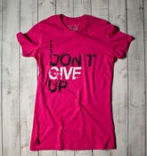 I Don't Give Up Tee - Pink