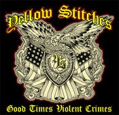 "Image of Yellow Stitches ""Good Times Violent Crimes"" CD/LP"