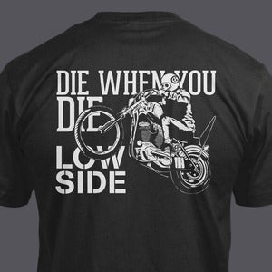 Image of Die when you Die tshirt