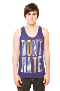 Image of Don't Hate Tank