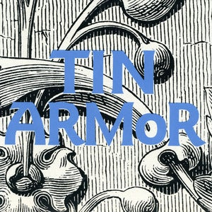 Image of Tin Armor &quot;Strange and Estranging&quot; 7&quot;