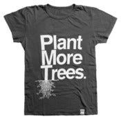Image of Plant More Trees