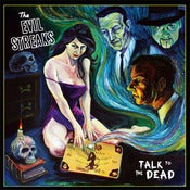 Image of *New* The Evil Streaks - Talk To The Dead - Full Length - CD